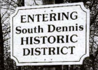 Entering South Dennis Historic District Sign